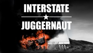 Interstate-Juggernaut
