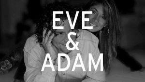 Eve-&-Adam