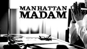 Manhattan-Madam